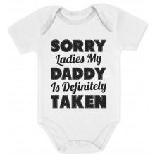Sorry Ladies My Daddy Is Definitely Taken - Babies