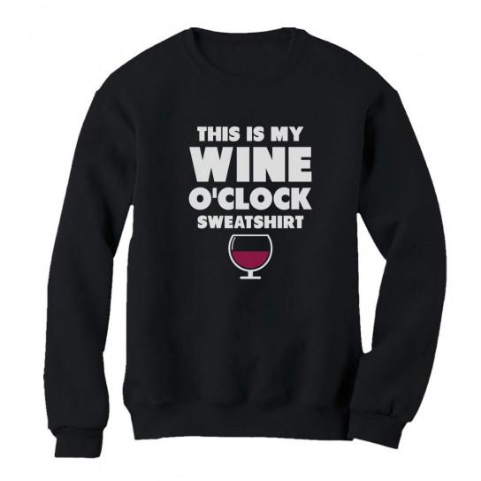 This Is My Wine O'clock Sweatshirt