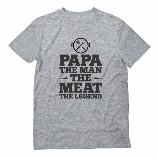 Papa The Man The Meat The Legend