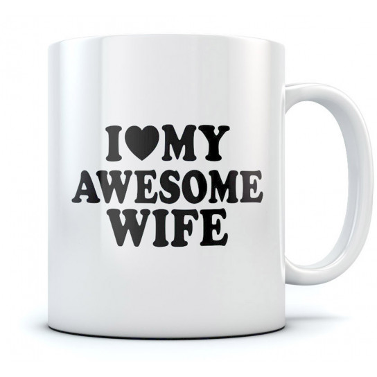 I Love My Awesome Wife Mug Valentines Day Greenturtle