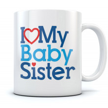 I Love Heart My Baby Sister Mug
