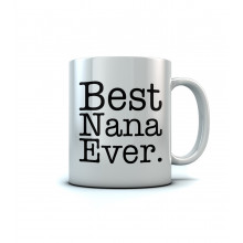 Best Nana Ever - Mother's Day Gift
