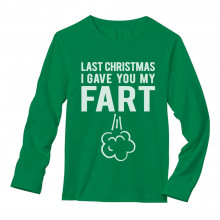 Last Christmas I Gave You My Fart Funny Xmas