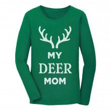 My Deer Mom Reindeer Antlers Christmas