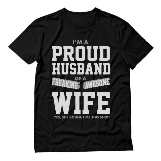 Proud Husband Of A Freaking Awesome Wife