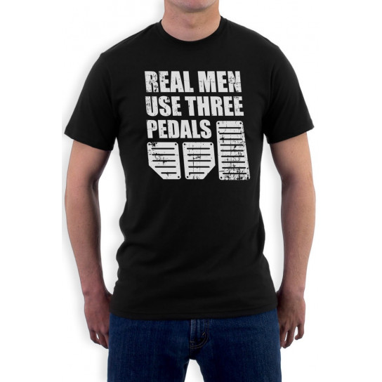Real Men Use Three Pedals - Cool Racing Funny