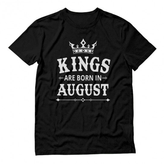 KINGS Are Born In August - Men's Birthday Gift