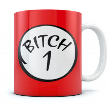 Bitch 1 Mug