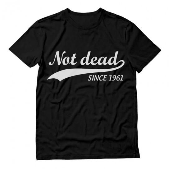 Not Dead Since 1961