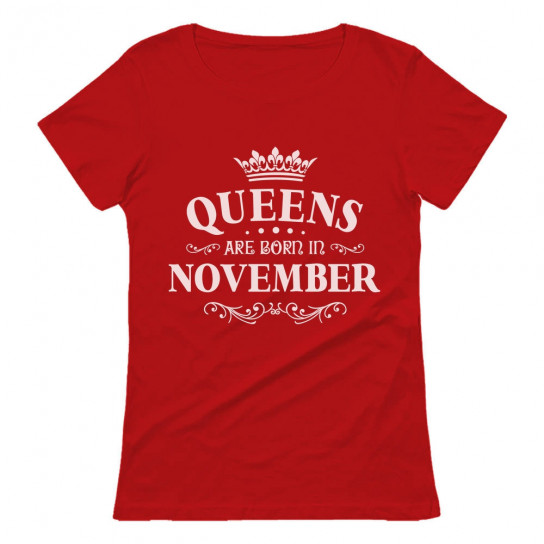 QUEENS Are Born In November Birthday Gift