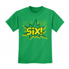 SIX! Sixth Birthday - 6 Years Old Gift Idea Superhero