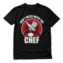 Don't Mess With The Chef