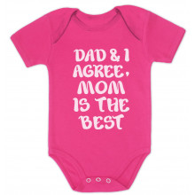 Dad & I Agree Mom Is The Best - Babies