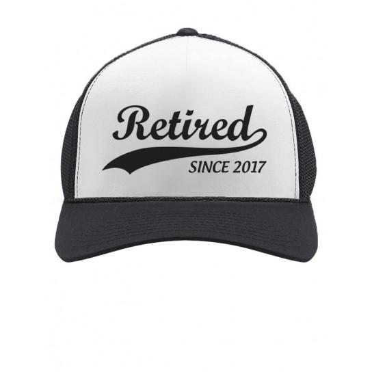 Retired Since 2017 - Cool Retirement Cap