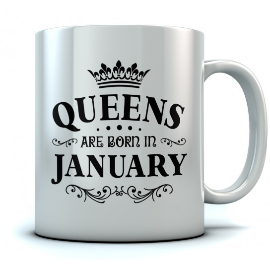 QUEENS Are Born In January Birthday Gift Ceramic