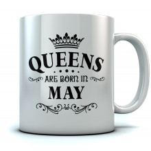 QUEENS Are Born In May Birthday Gift Ceramic
