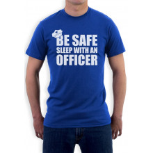 Policeman - Be Safe Sleep With An Officer -