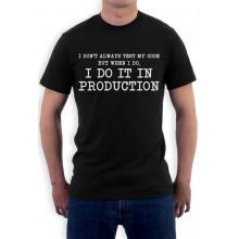 Funny Coder Programmer - I Don't Always Test My Code