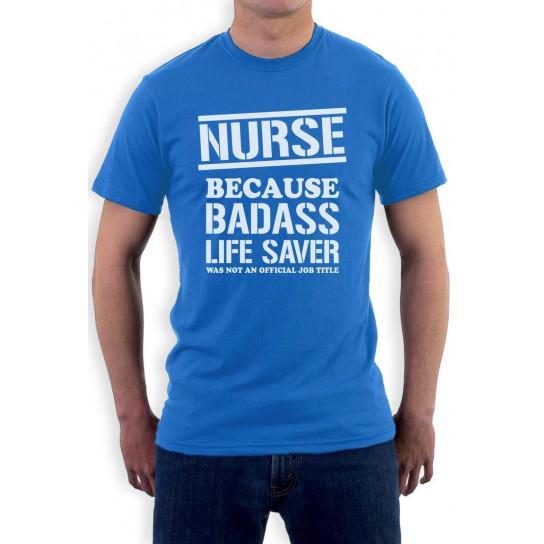 Funny - Nurse Bad*ss Lifesaver