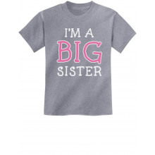 Elder Sibling Gift Idea - I'm The Big Sister - Children