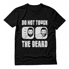Do Not Touch The Beard Funny