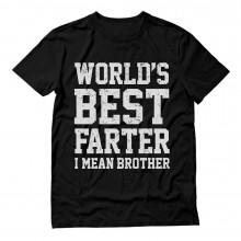 World's Best Farter, I Mean Brother