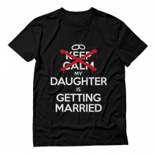 Keep Calm Daughter Getting Married