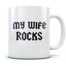 My Wife Rocks Mug