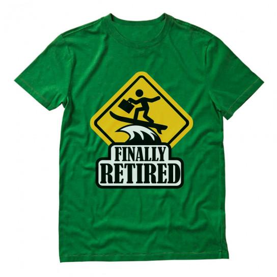Finally Retired - Funny Retirement Gift