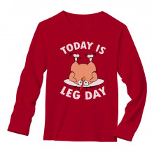 Today is Leg Day Thanksgiving Turkey