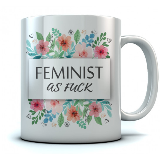 Feminist As F*ck Mug