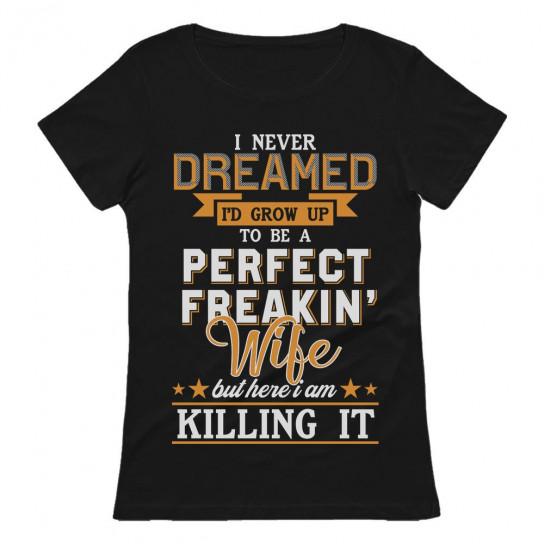 Perfect Freakin' Wife Killing It Gift