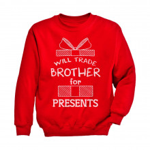 Trade Brother For Presents Funny Xmas Sibling Children