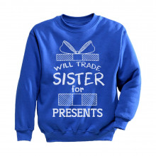 Trade Sister For Presents Funny Xmas Sibling Children