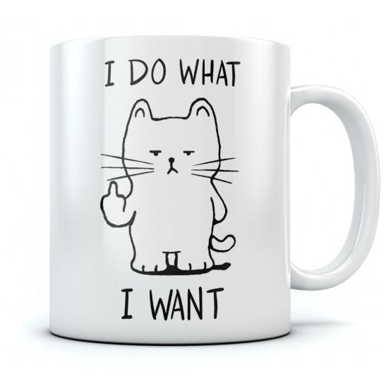 I Do What I Want Cat Funny Mug