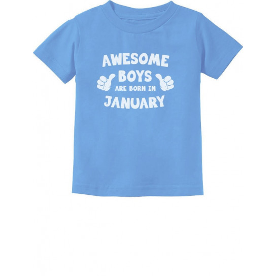 Awesome Boys Are Born In January Birthday