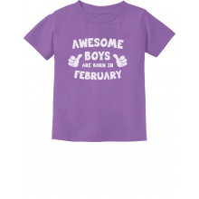 Awesome Boys Are Born In February Birthday