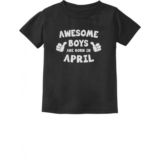 Awesome Boys Are Born In April Birthday