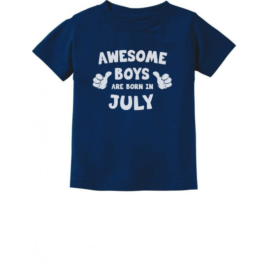 Awesome Boys Are Born In July Birthday