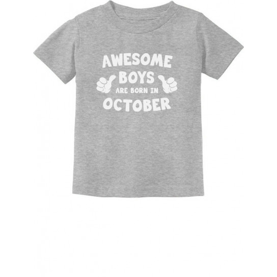 Awesome Boys Are Born In October Birthday