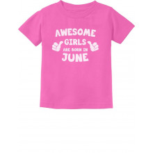 Awesome Girls Are Born In June Birthday