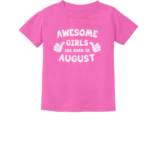 Awesome Girls Are Born In August Birthday
