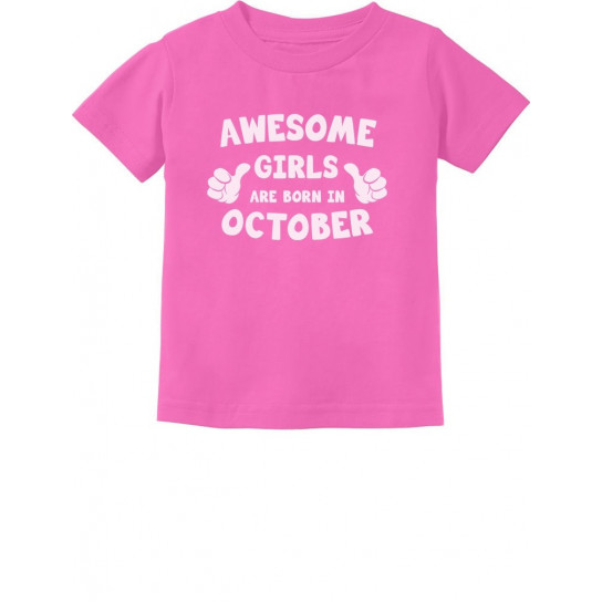 Awesome Girls Are Born In October Birthday