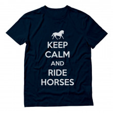 Keep Calm Ride Horses
