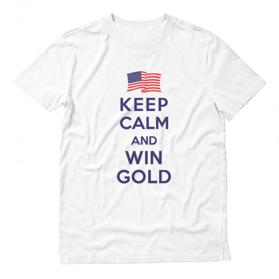 Keep Calm and Win Gold USA