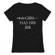 A Girl Has No Job