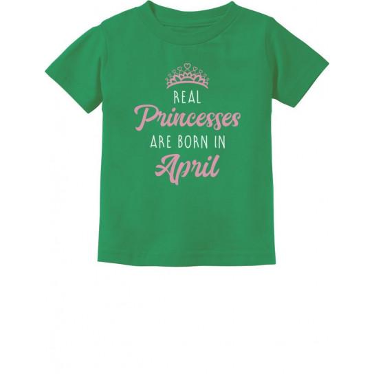 Real Princesses Are Born In April Birthday