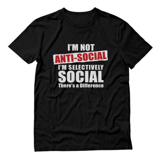 Not Anti - Social I'm Selectively Social