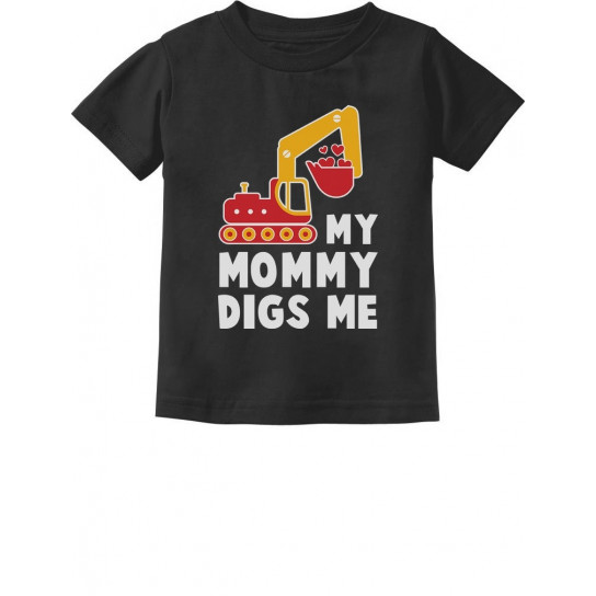 My Mommy Digs Me - Children