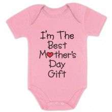 I'm The Best Mother's Day Onesie Gift